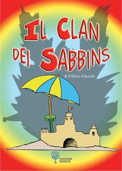 Risultati immagini per il clan dei sabbins